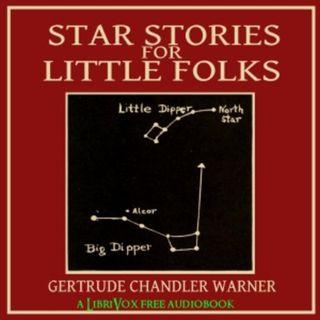 Star Stories for Little Folks by Gertrude Chandler Warner Free Audiobooks Cosmic Faction