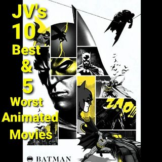 Episode 93 - 10 Best & 5 Worst Batman Animated Movies