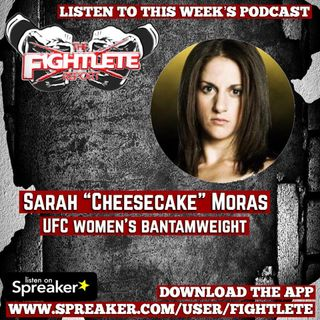UFC Mocton Sarah Moras Fightlete Report Inteview