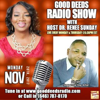 Dizciple Gospel Hip-Hop Artist shares on Good Deeds Radio Show