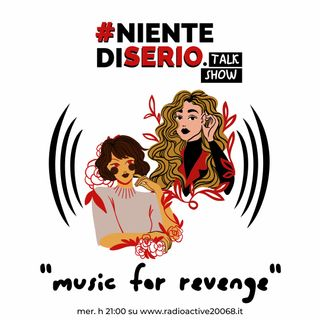 nds Vol. 4 Ep7 Music For Revenge
