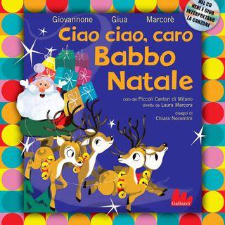 """Pier Mario Giovannone """"Ciao ciao, caro Babbo Natale"""""""