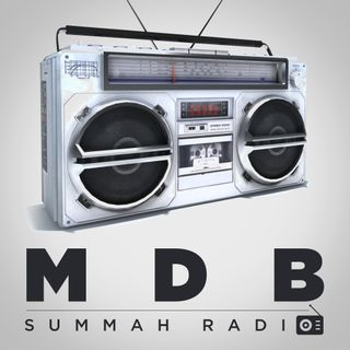 MDB Summah Radio | ep. 1