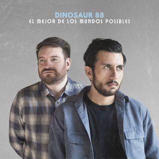 """El Mejor de los Mundos Posibles"""", el nuevo álbum de  Dinosaur 88."""