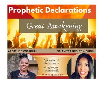Episode 1 - Great Awakening:Prophetic Declarations
