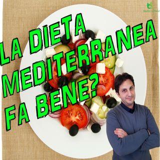 Episodio 42 - LA DIETA MEDITERRANEA - Uno stile di vita sano? Oppure no?