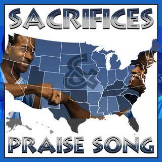 Sacrifices & Praise Song