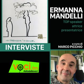 ERMANNA MANDELLI su VOCI.fm - clicca PLAY e ascolta l'intervista