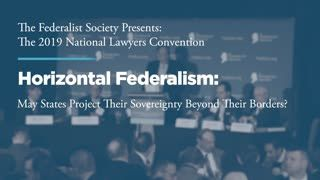 Horizontal Federalism: May States Project their Sovereignty Beyond Their Borders?