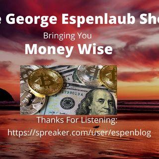 The George Espenlaub Show Presents Money Wise