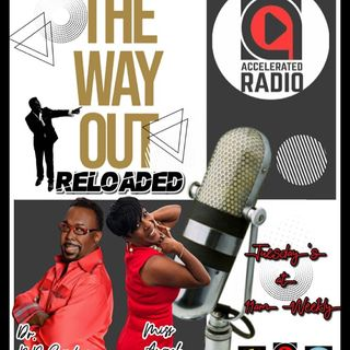 The Way Out Reloaded 1-22-19