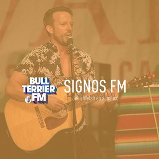 SignosFM #642 John Welsh en acústico