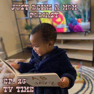 Episode 36 - TV Time
