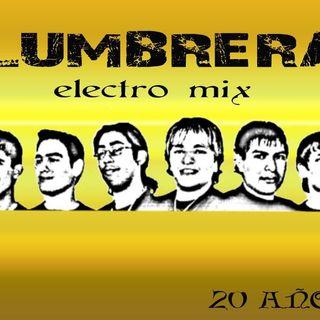 Especial Lumbrera Electro Mix 29-05-2018