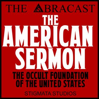 The American Sermon: The Masonic Rebellion of the Sons of Cain