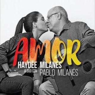 Amor, Haydée Milanés a dúo con Pablo Milanés