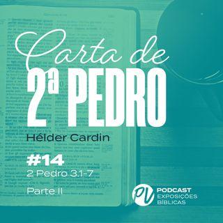2 Pedro 3.1-7 (Parte 2) - Hélder Cardin