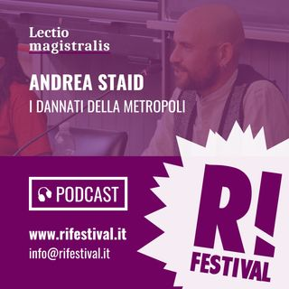 """Andrea Staid, """"I dannati della metropoli"""" - Rifestival 2018"""