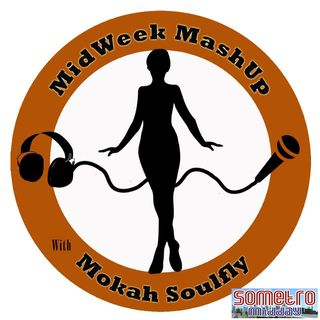 MidWeek MashUp hosted by @MokahSoulFly with special contributor @Satori06 Show 16 Apr 13 - Guest @LakeithRashad
