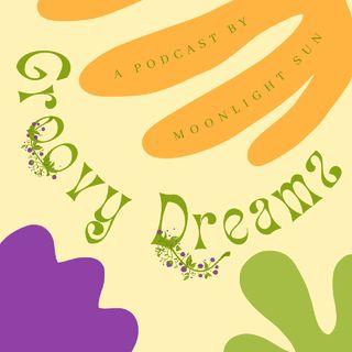 Groovy Dreamz