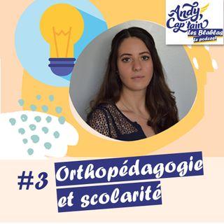 #3 L'orthopédagogie un outil face aux difficultés d'apprentissage