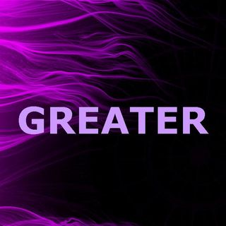GREATER - pt2 - Great Is Our Lord
