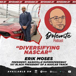 Diversifying NASCAR with Erik Moses, President of Nashville SuperSpeedway