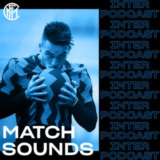MATCH SOUNDS | Inter 6-2 Crotone