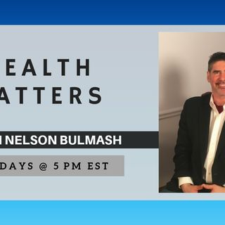 Health Matters - Don't Be Nervous, Your Health Is Here To Stay