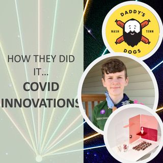 How they did it... COVID Innovations