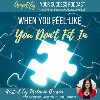 Episode 126: When You Feel like You Don't Fit In