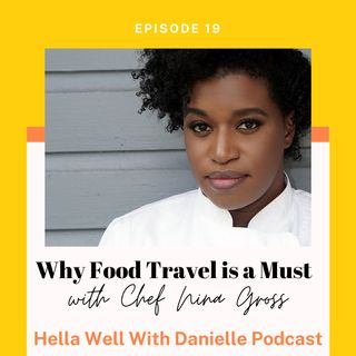 EP 19: Why Food Travel is a Must