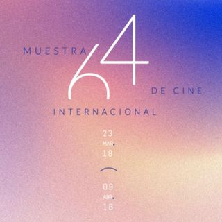 Hoy comienza la 64 muestra Internacional de Cine