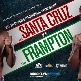 Inside Boxing Weekly: Carl Frampton-Leo Santa Cruz Preview!