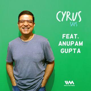 Ep. 172 feat. Financial Analyst Anupam Gupta