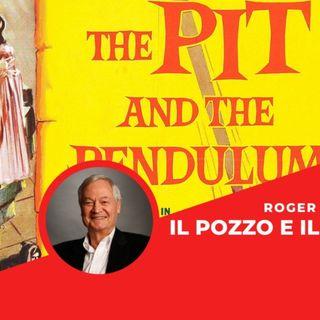 Il pozzo e il pendolo: come Roger Corman ci ha insegnato ad amare Edgar Allan Poe