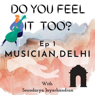 Musician, Delhi