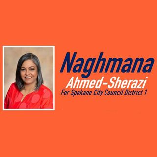 Interview with Spokane City Council Candidate Naghmana Sherazi