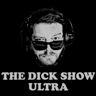 The Dick Show ULTRA