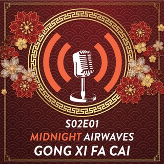 S02E01 - Gong Xi Fa Cai & Our Stories