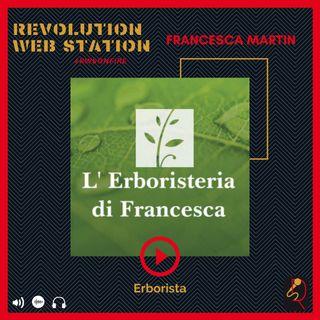 """INTERVISTA FRANCESCA MARTIN - ERBORISTA & TITOLARE DI """"L'ERBORISTERIA DI FRANCESCA"""""""