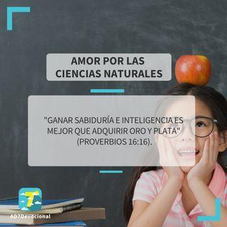 25 de mayo - Amor por las ciencias naturales - Una Nueva Versión de Ti 2.0 - Devocional Jóvenes