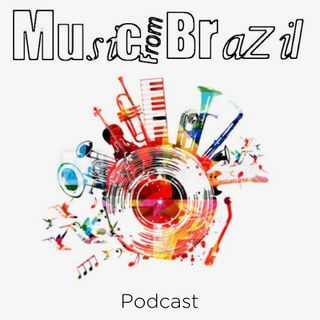 Music From Brazil Podcast