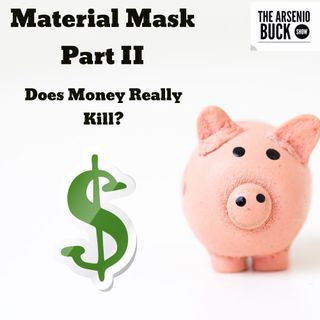 Lewis Howes: Material Mask - Part II: Does Money Really Kill?