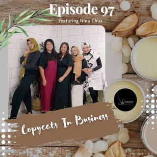 Episode 97: Copycats In Business