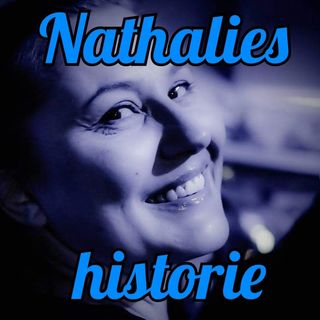 #57 Nathalies historie