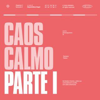 Stagione 2, Puntata 8 - Caos Calmo, parte I