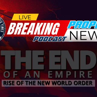 NTEB PROPHECY NEWS PODCAST: This Week We Watched A Leaderless America Collapse As The New World Order Prepares To Take Complete Control