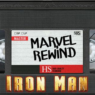 The Marvel Rewind: Iron Man
