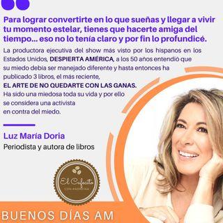 Cafecito con Luz María Doria